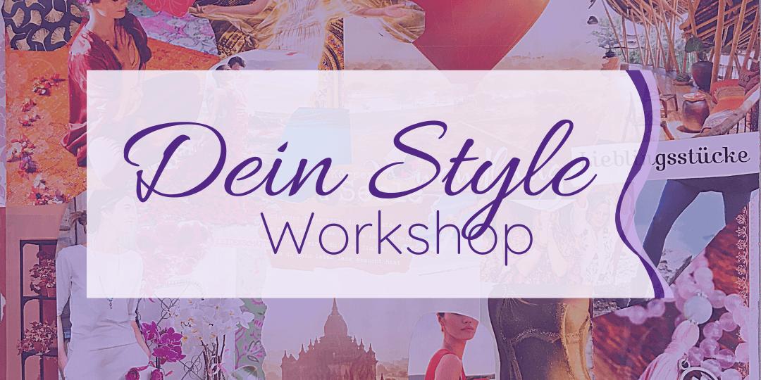 DEIN STYLE - Workshop